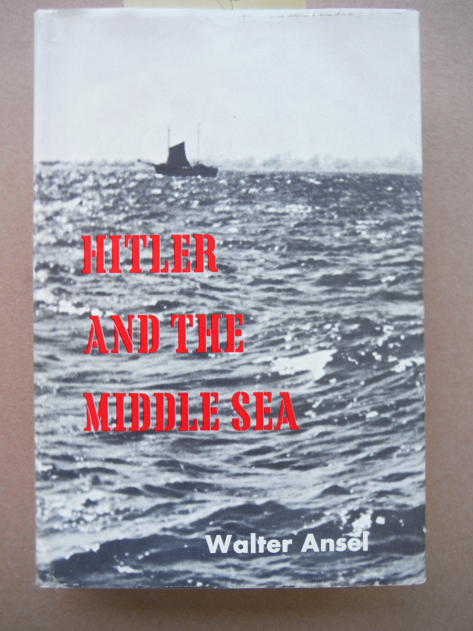 Image 0 of Hitler and the Middle Sea