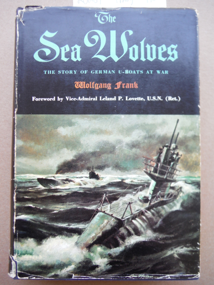 Image 0 of The Sea Wolves: The story of German U-boats at war