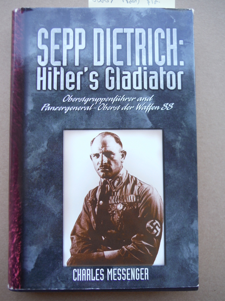 Image 0 of Hitler's Gladiator: The Life and Times of Oberstgruppenfuhrer and Panzergeneral-