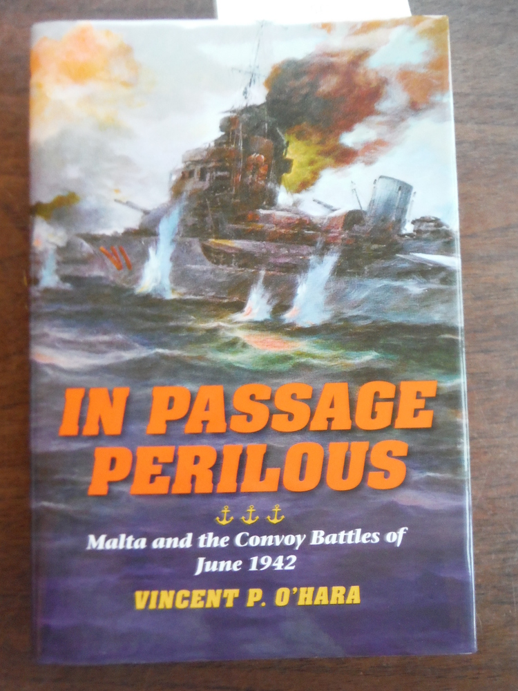 In Passage Perilous: Malta and the Convoy Battles of June 1942 (Twentieth-Centur