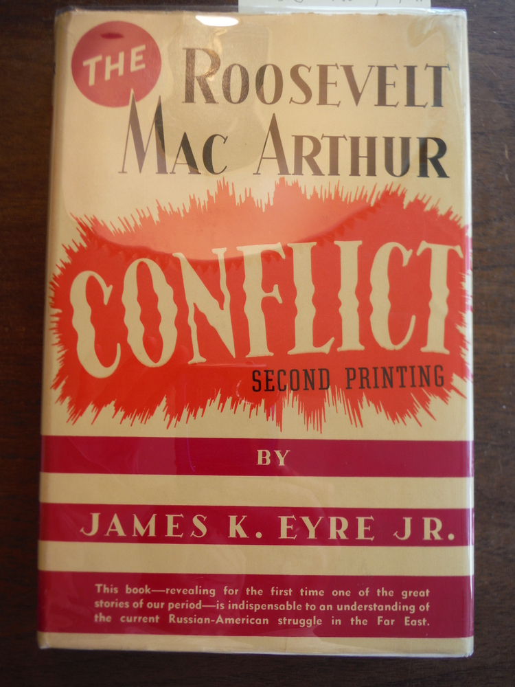 The Roosevelt Mac Arthur Conflict