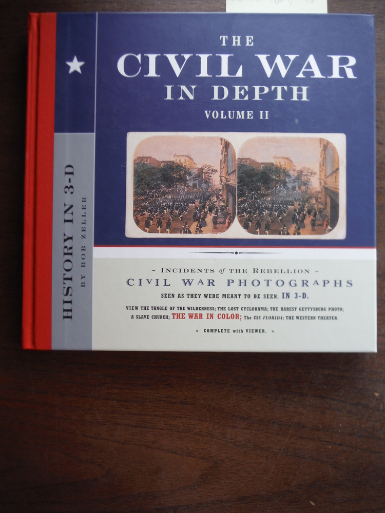 The Civil War in Depth, Volume II