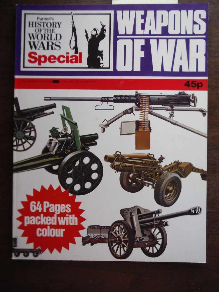 Image 0 of Weapons of War (Purnell's History of the World Wars Special)