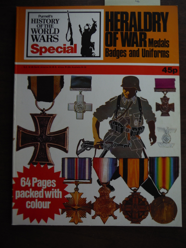 Heraldry of War - Medals, Badges and Uniforms