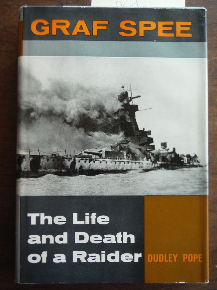 GRAF SPEE: The Life and Death of a Raider