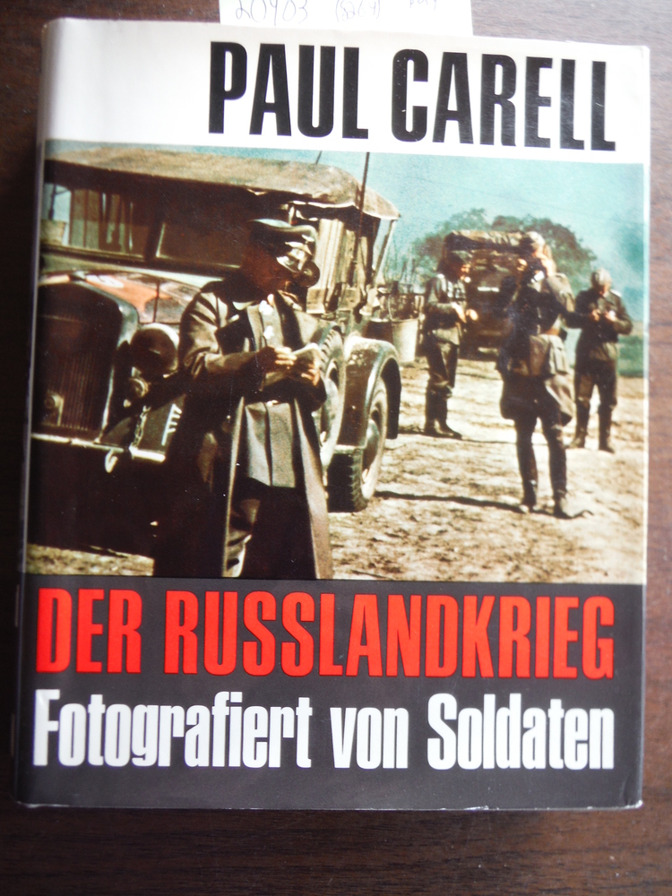 Image 0 of Der Russlandkrieg Fotografiert Von Soldaten (War in Russia Photographed By Germa