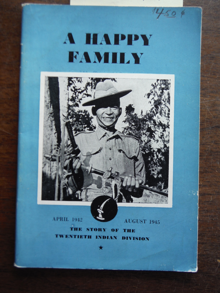 A  Happy Family The Story of the Twentieth Indian Division