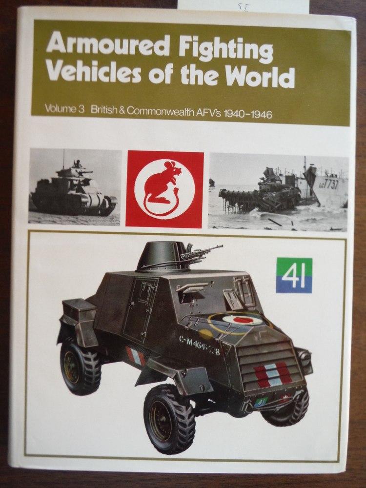 Armoured Fighting Vehicles of the World: British and Commonwealth A.F.V.'s, 1940