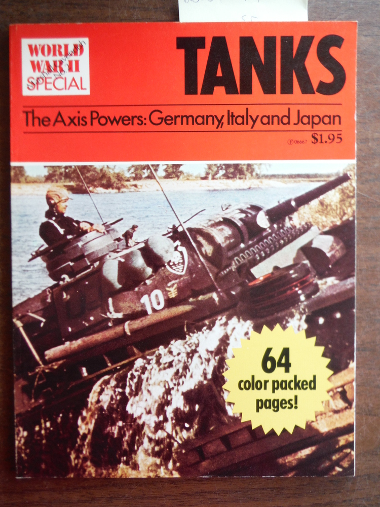 Image 0 of Tanks: The Axis Powers: Germany, Italy and Japan (World War II Special)