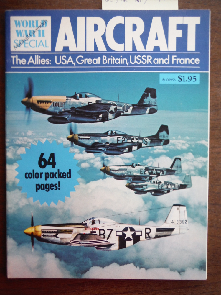 World War II Aircraft - The Allies: USA, Great Britain, USSR and France