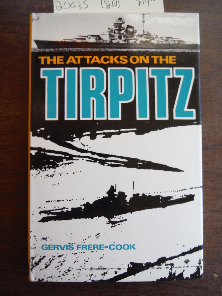 Attacks on the Tirpitz (Sea Battles in Close Up)