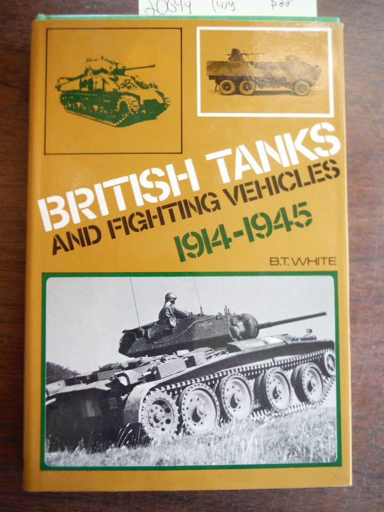 Image 0 of British Tanks and Fighting Vehicles, 1914-45