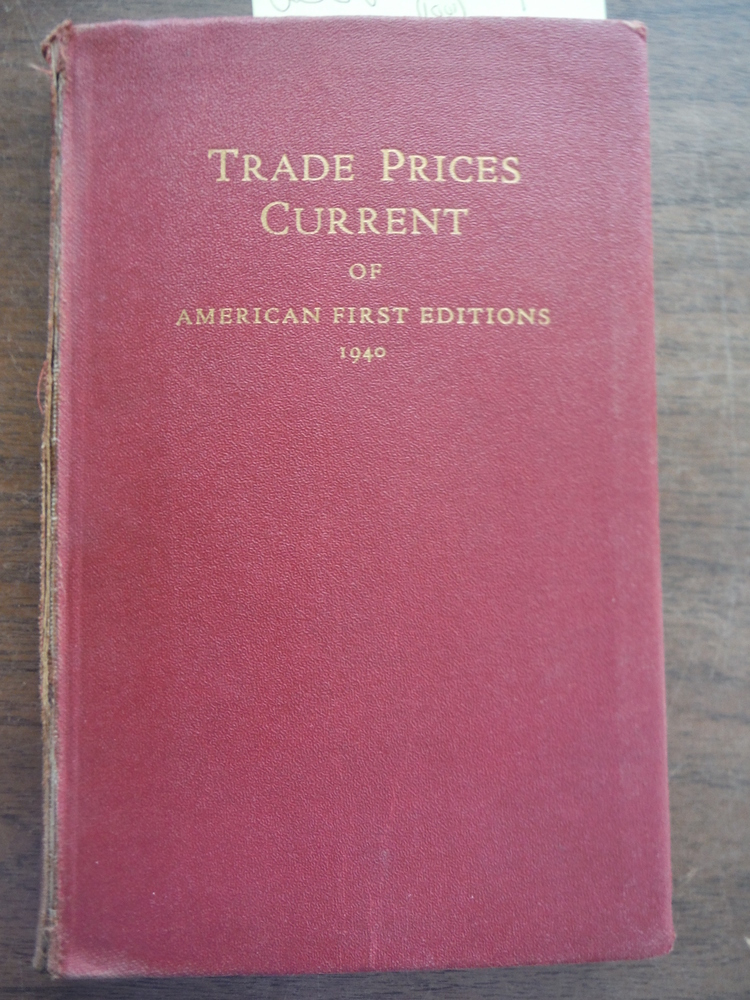 Image 0 of Trade Prices Current of American First Editions 1937-1940