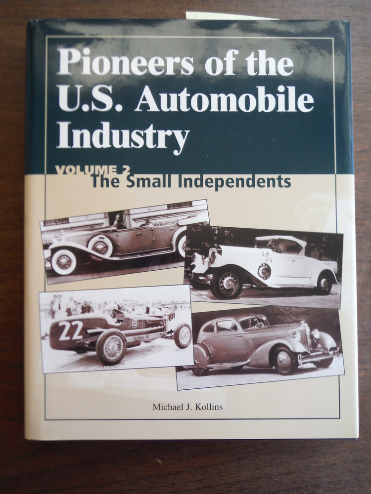 Pioneers of the U.S. Automobile Industry: The Small Independents