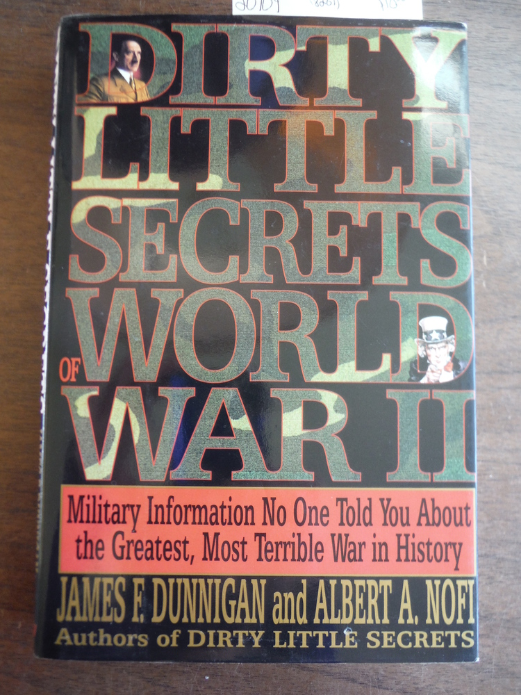 Dirty Little Secrets of World War II