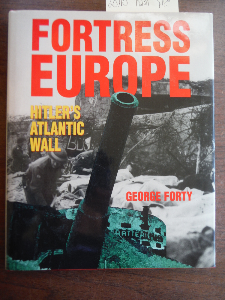 Image 0 of Fortress Europe: Hitler's Atlantic Wall