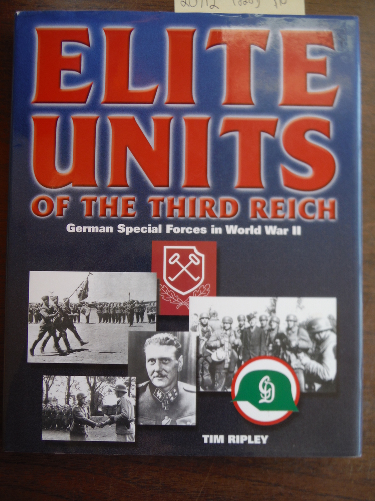 Elite Units of the Third Reich: German Special Forces in World War II