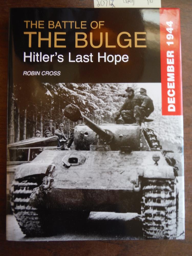 Image 0 of The Battle of the Bulge: Hitler's Last Hope (Great Battles)