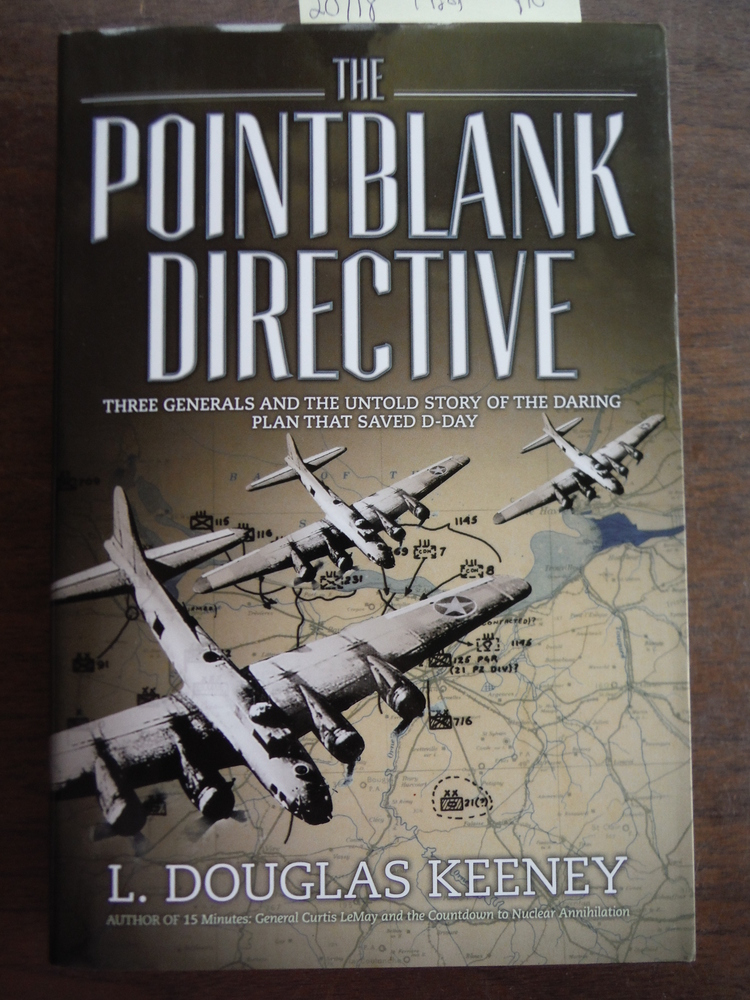Image 0 of The Pointblank Directive: Three Generals and the Untold Story of the Daring Plan
