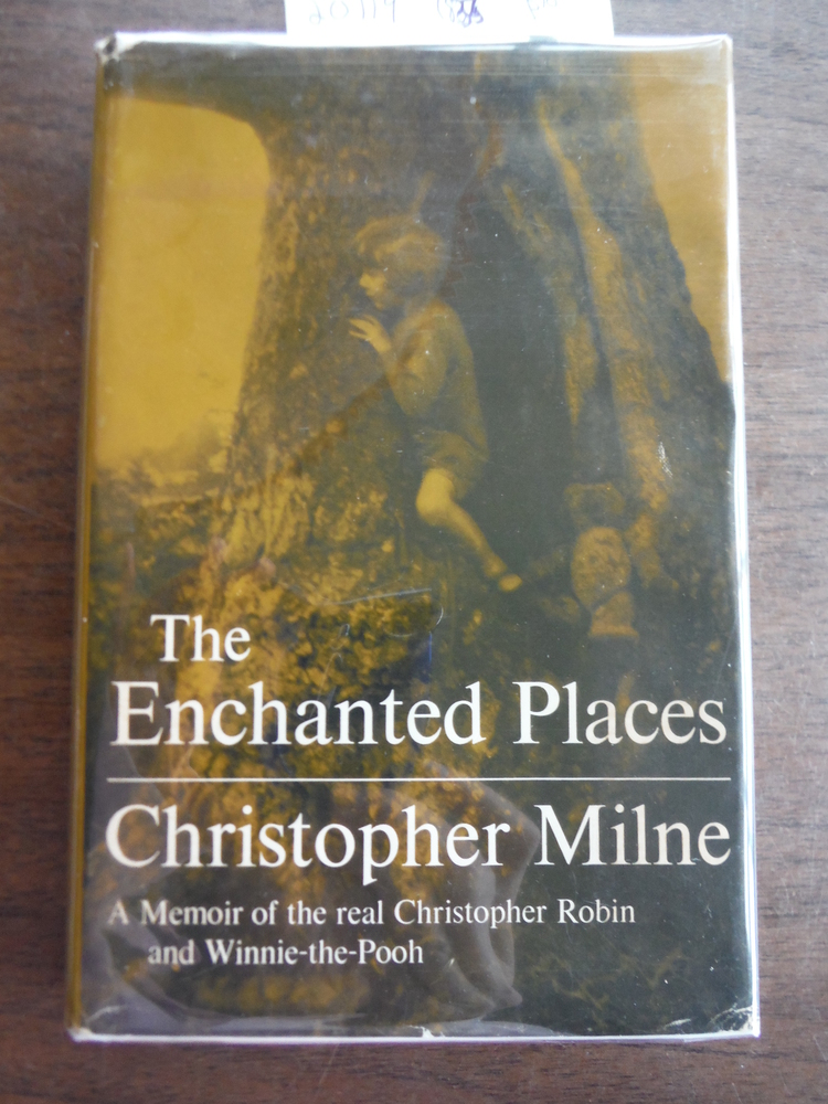 Image 0 of The Enchanted Places: A Memoir of the Real Christopher Robin and Winnie-the-Pooh