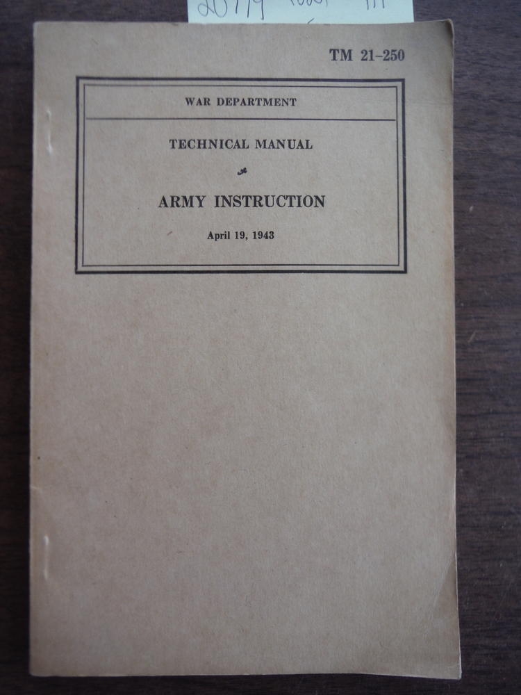 Image 0 of Technical Manual, Army Instruction (TM 21-250), April 19, 1943