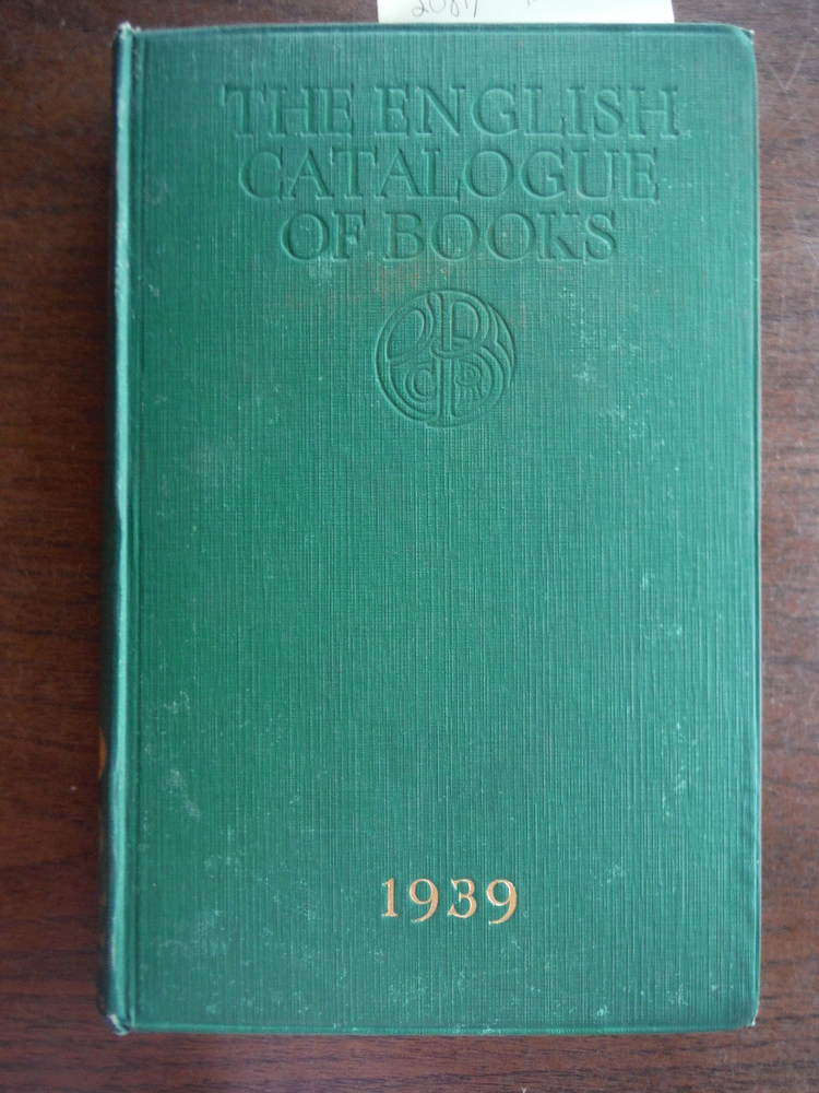 English Catalogue of Books for 1939: 103rd Year of Issue