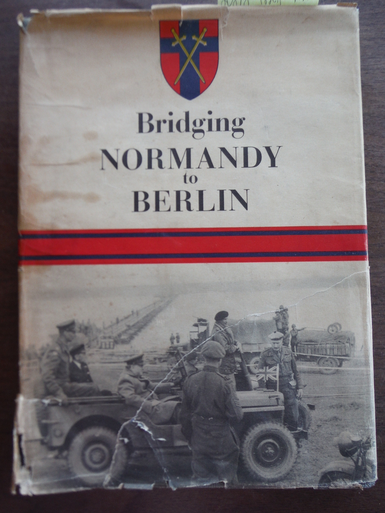 Bridging Normandy to Berlin