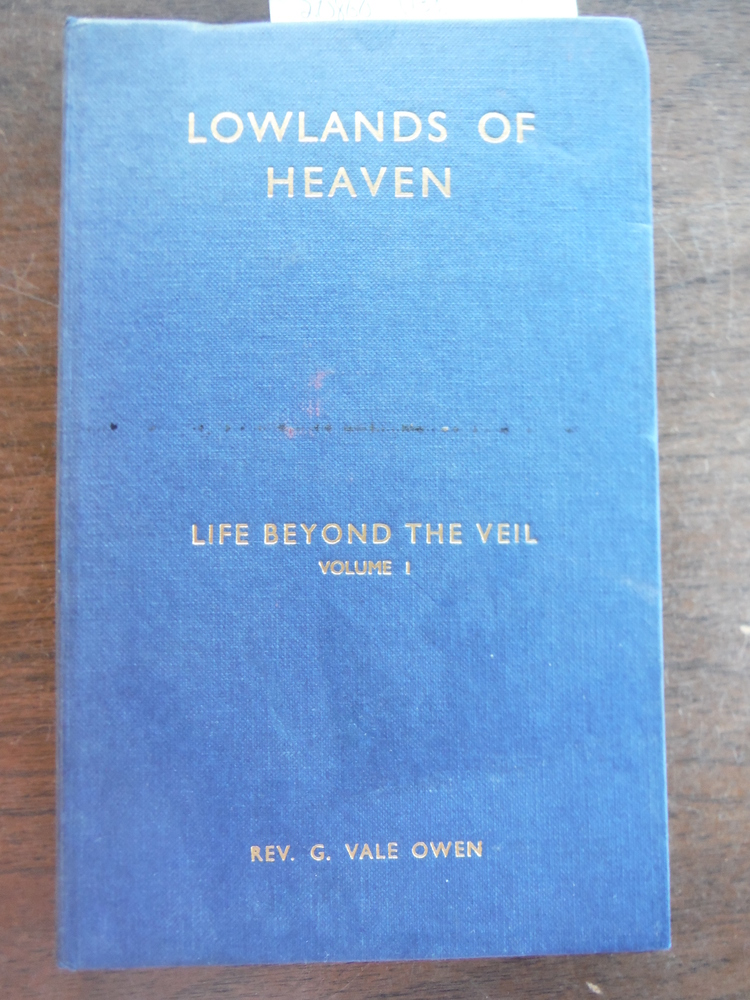 Life Beyond the Veil, The: The Lowlands of Heaven