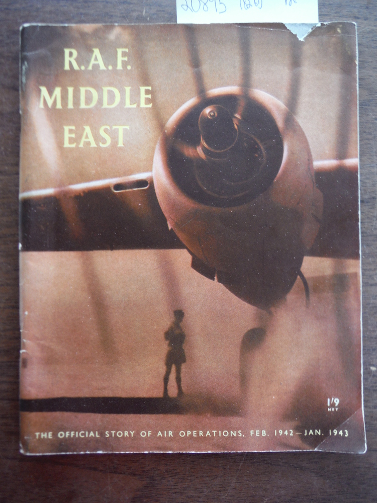 Image 0 of R.A.F. MIDDLE EAST - The Official Story of Air Operations February 1942 - Januar