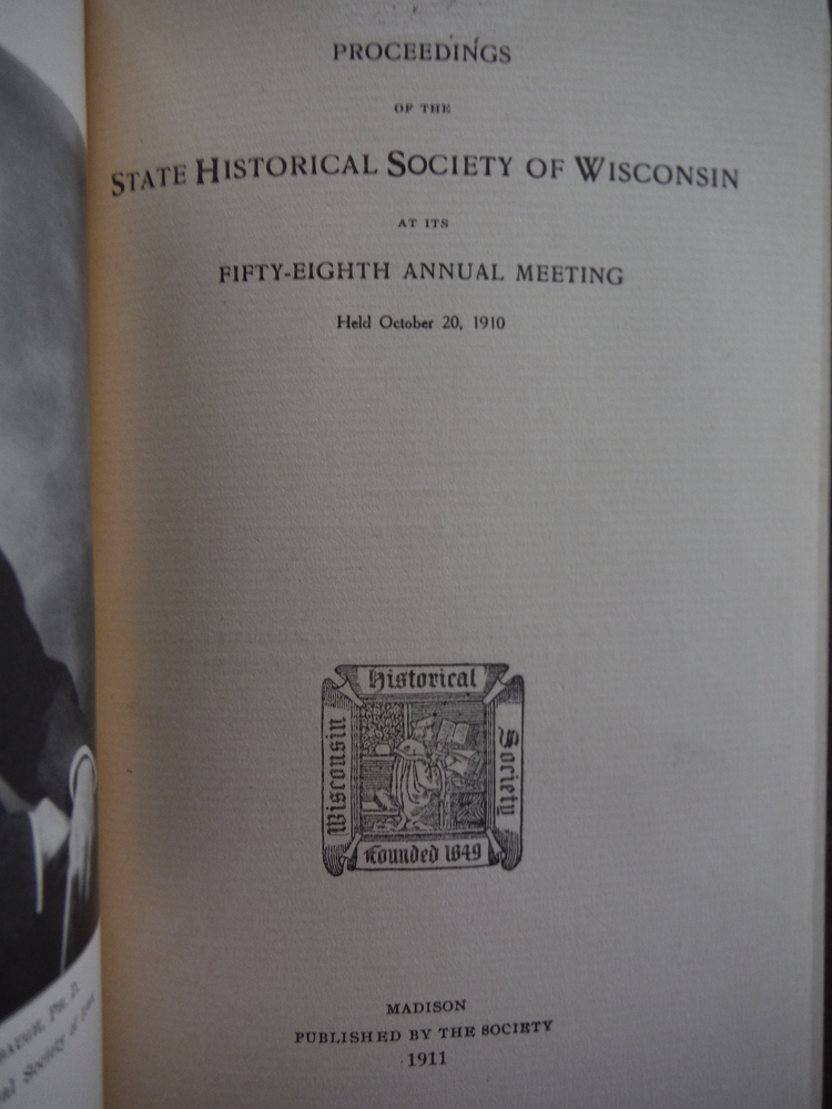 Image 1 of Proceedings of the State Historical Society of Wisconsin at the 58th Annual Meet