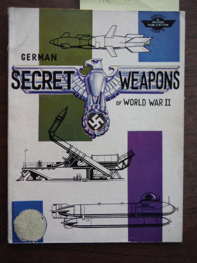 GERMAN SECRET WEAPONS OF WORLD WAR II Micron Minitext Book 10