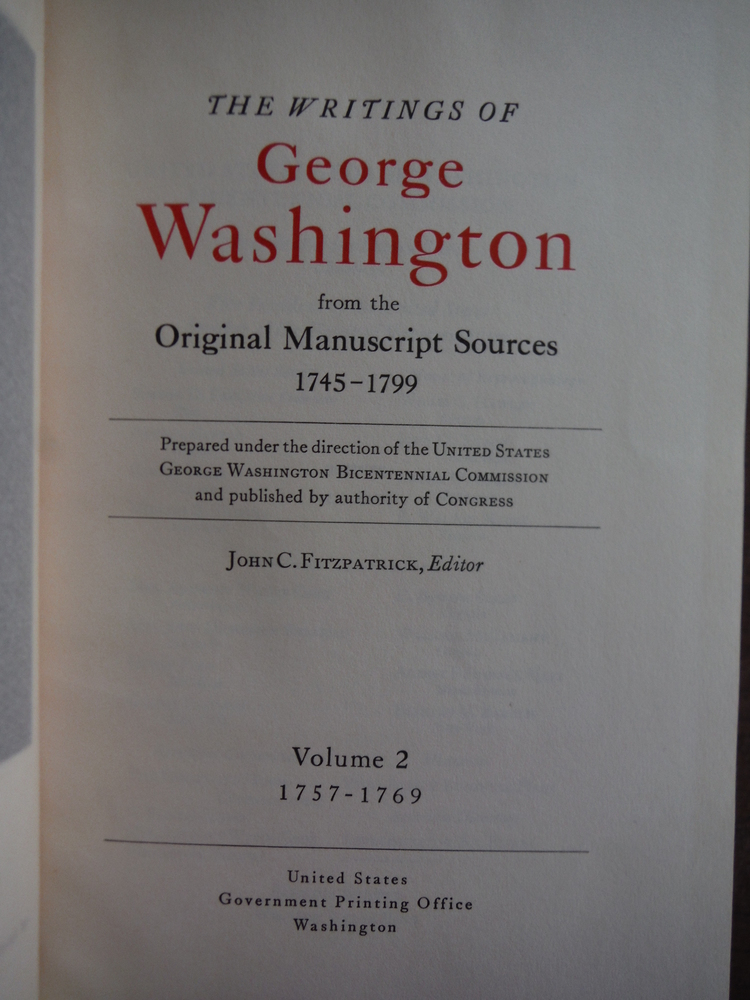 Image 1 of The Writings of George Washington from the Original Manuscript Sources 1745 - 17