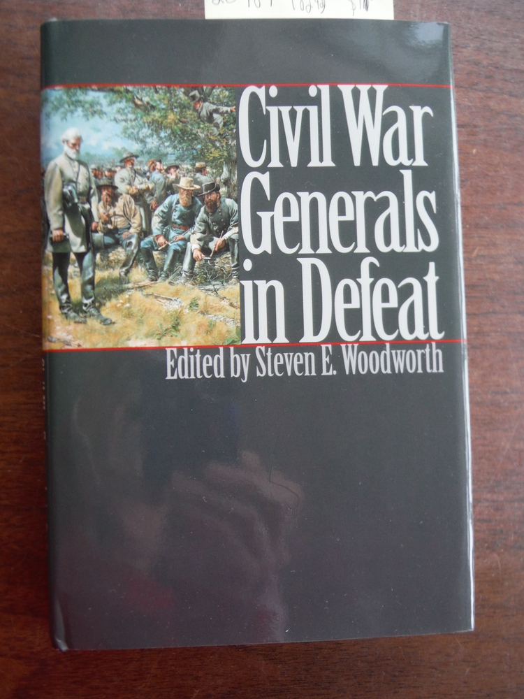 Civil War Generals in Defeat (Modern War Studies)