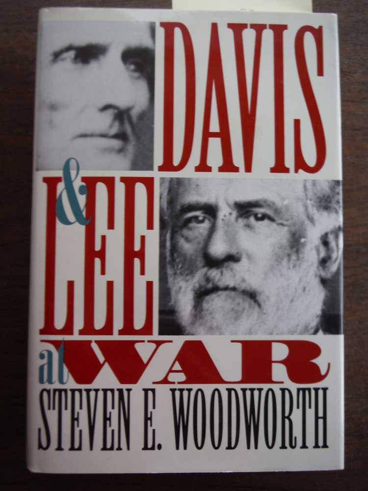 Davis and Lee at War (Modern War Studies (Hardcover))
