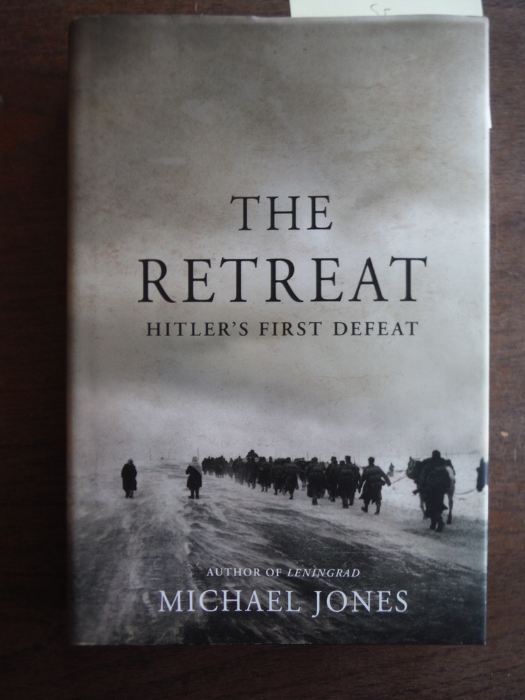 Image 0 of The Retreat: Hitler's First Defeat