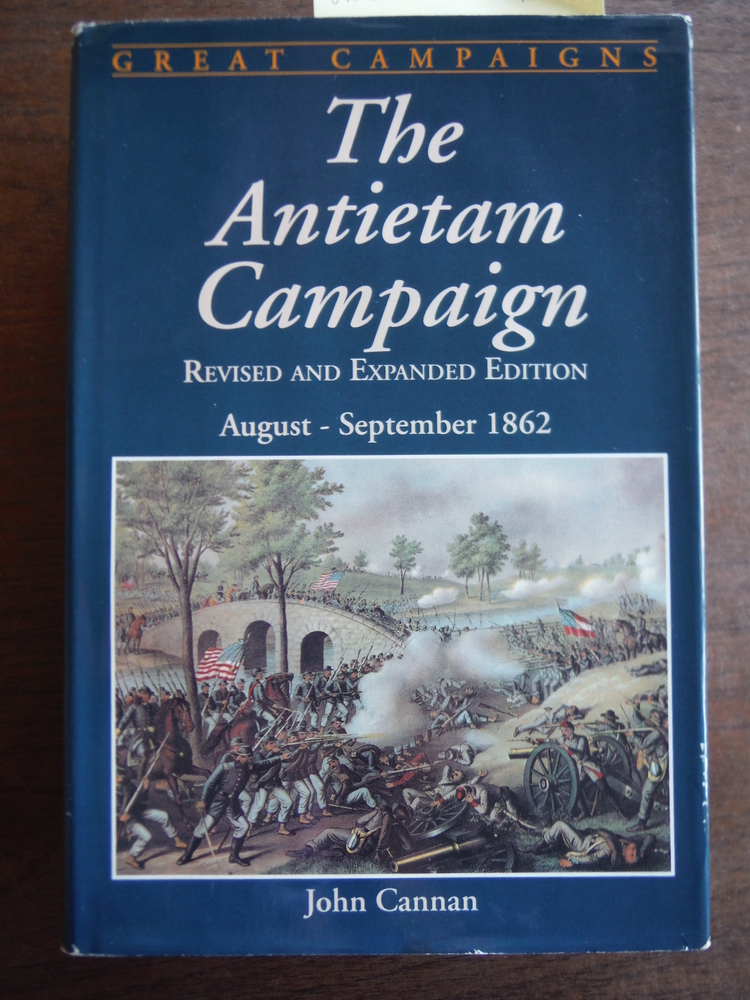 The Antietam Campaign: August-September 1862: Revised and Expanded Edition (Grea