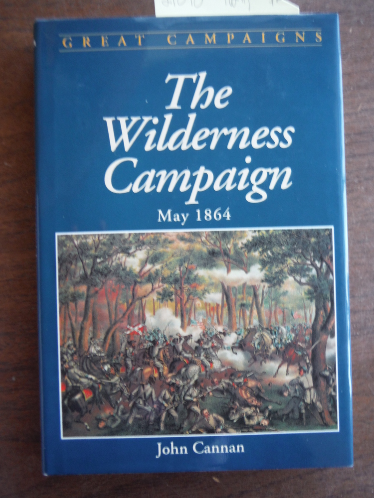 Wilderness Campaign (Great Campaigns Series)