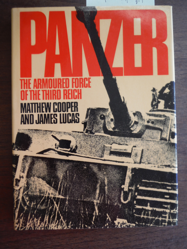 Panzer: The armoured force of the Third Reich (A Macdonald illustrated war study