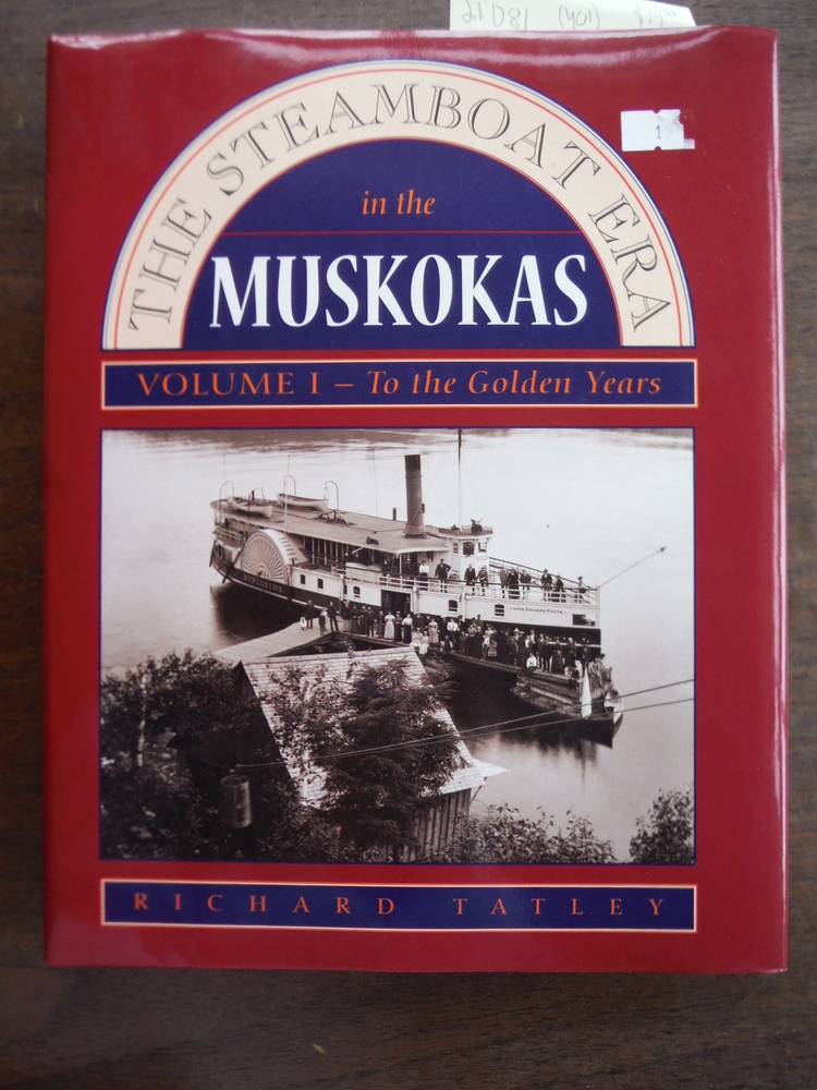 Image 0 of The Steamboat Era In the Muskokas: Volume I: To the Golden Years