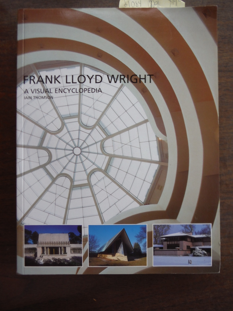 Image 0 of Frank Lloyd Wright: A Visual Encyclopedia