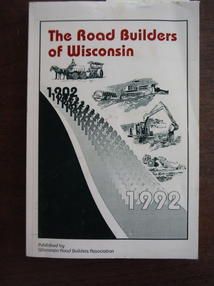 Image 0 of Going on Ninety The Road Builders of Wisconsin from 1902 to 1992