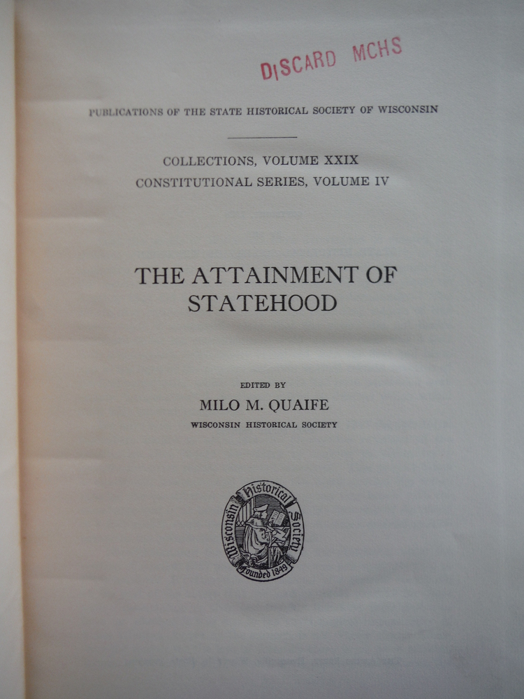 Image 1 of Wisconsin Historical Publications: The Attainment of Statehood (Collections Vol