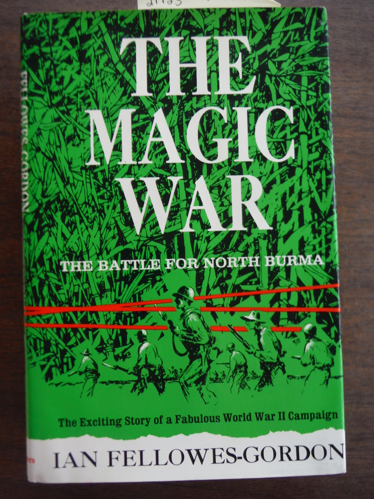 The Magic War: The Battle for North Burma