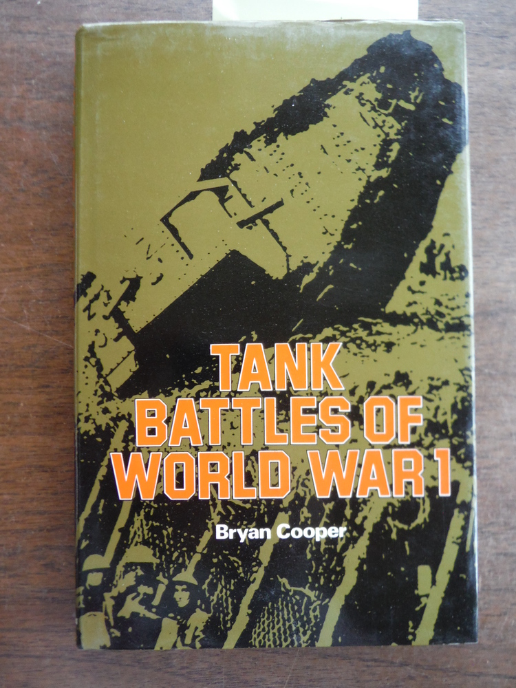 Tank Battles of World War I (Armour in Action)
