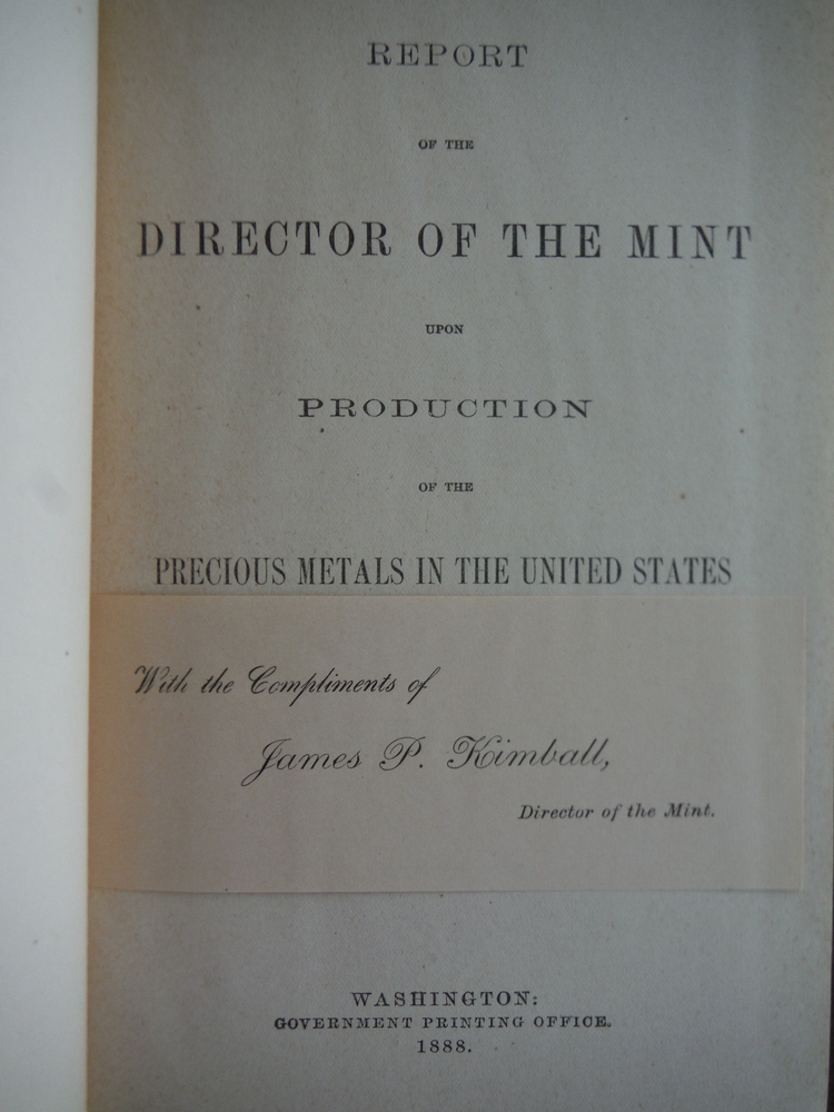 Image 1 of Report of the Director of the Mint Upon the Production of Precious Metals in the