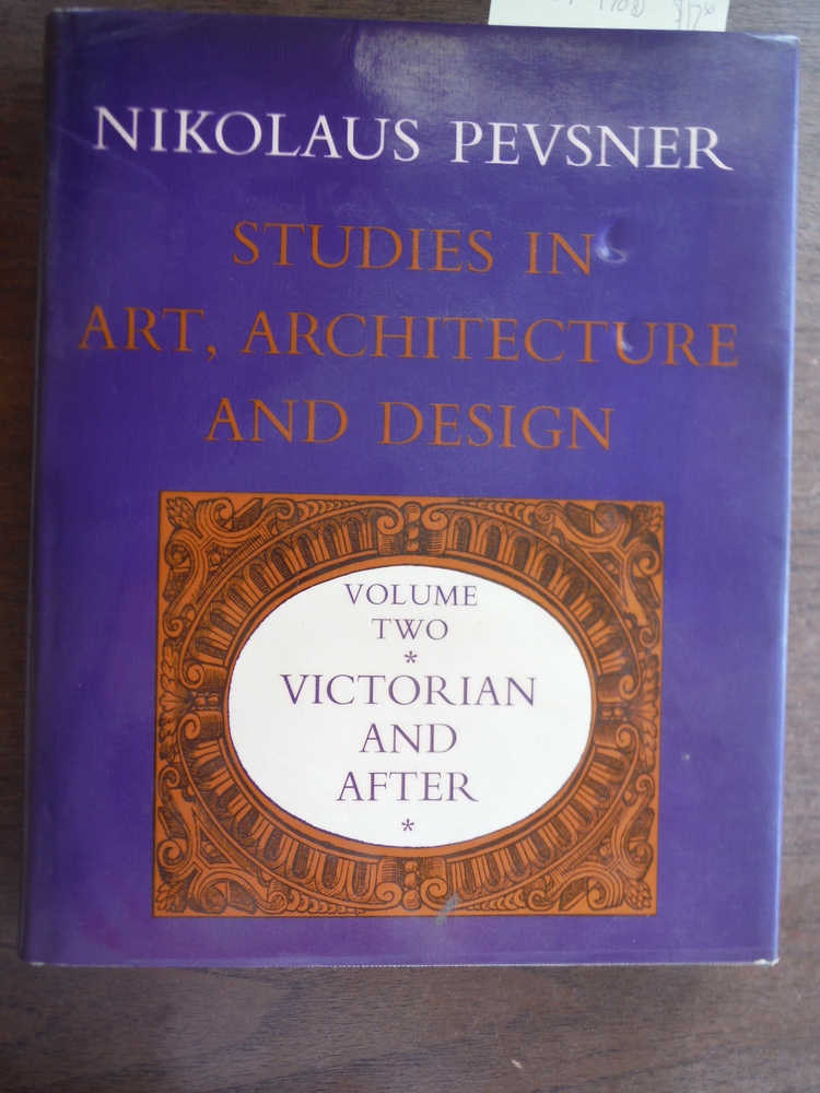 Image 0 of Studies in Art, Architecture and Design, Volume Two, Victorian and After