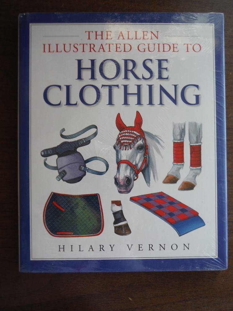 Allen Illustrated Guide to Horse Clothing