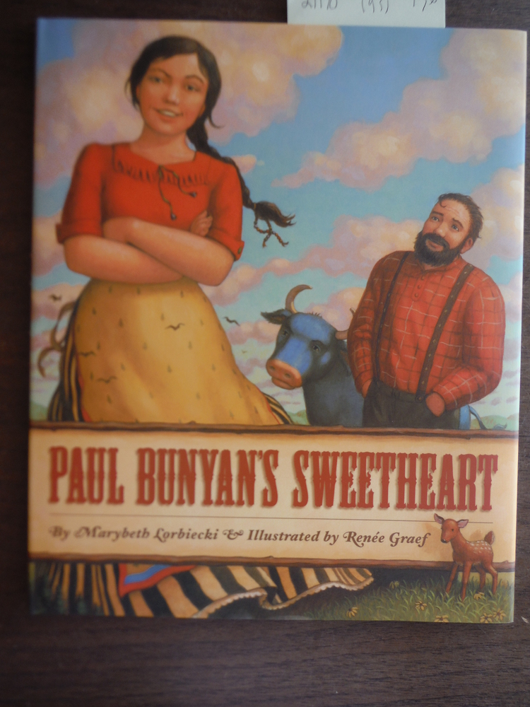 Image 0 of Paul Bunyan's Sweetheart (Myths, Legends, Fairy and Folktales)