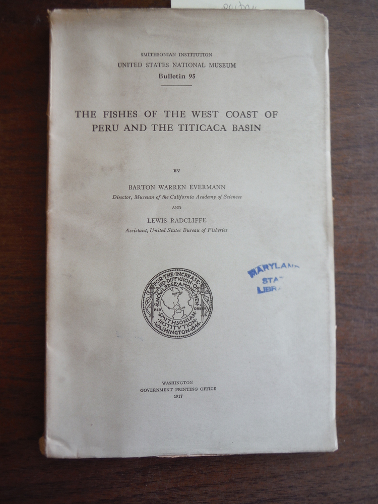 The Fishes of the West Coast of Peru and the Titicaca Basin, 1917, Bulletin, 95