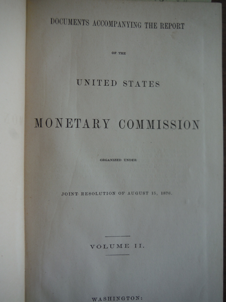 Image 1 of Documents Accompanying the Report of the United States Monetary Commission organ